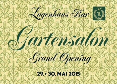 Gartensalon Grand Opening Logenhaus Bar